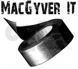 MacGyver It Duct Tape
