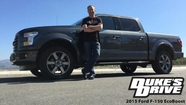 Duke's Drive: 2015 Ford F-150 EcoBoost Review - Chris Duke