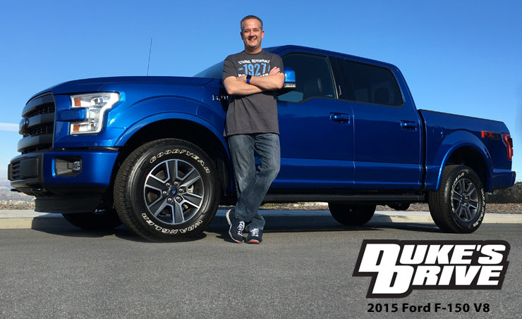 Duke's Drive: 2015 Ford F-150 V8 SuperCrew