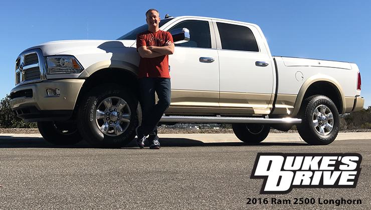 Duke's Drive: 2016 Ram 2500 Laramie Longhorn Crew Cab 4x4